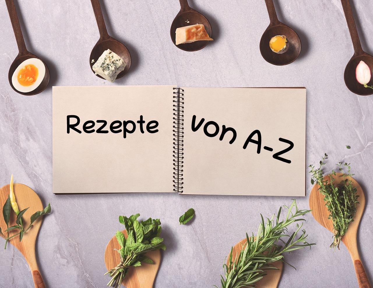 Rezepte von A-Z